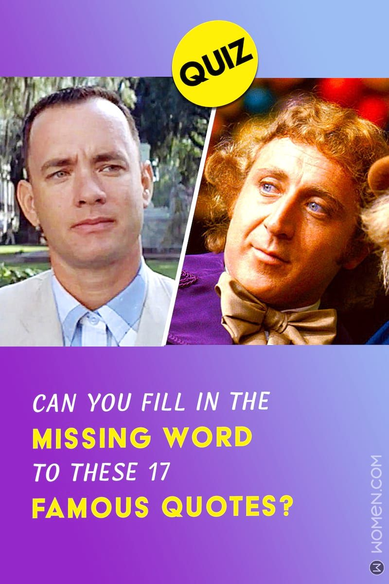 Quiz Can You Fill In The Missing Word To These 17 Famous Quotes Quote Quiz Famous Quotes Quiz