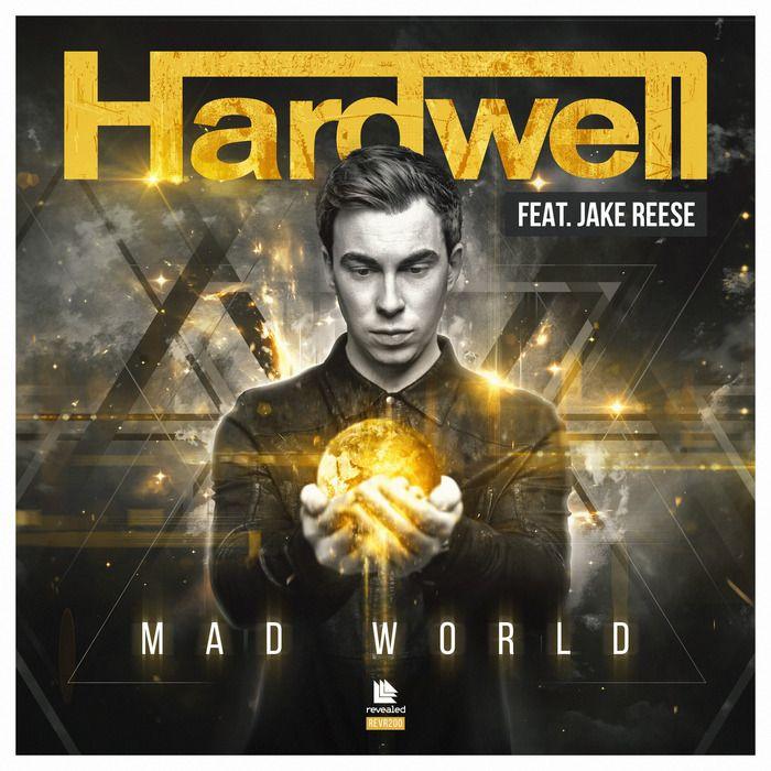 Hardwell, Jake Reese – Mad World (single cover art)