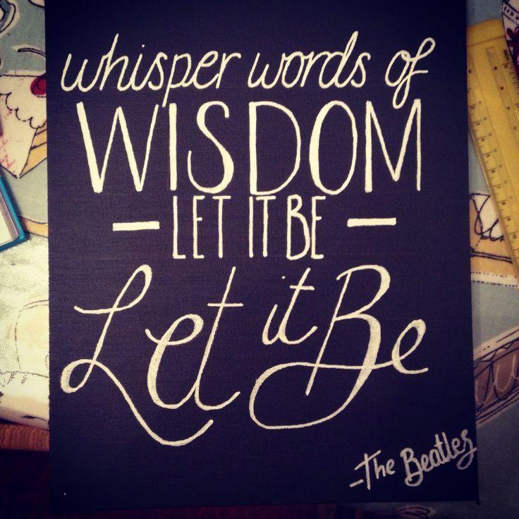 Lyric let it be the beatles lyrics : let it be lyrics painting - Google Search | Art | Pinterest ...