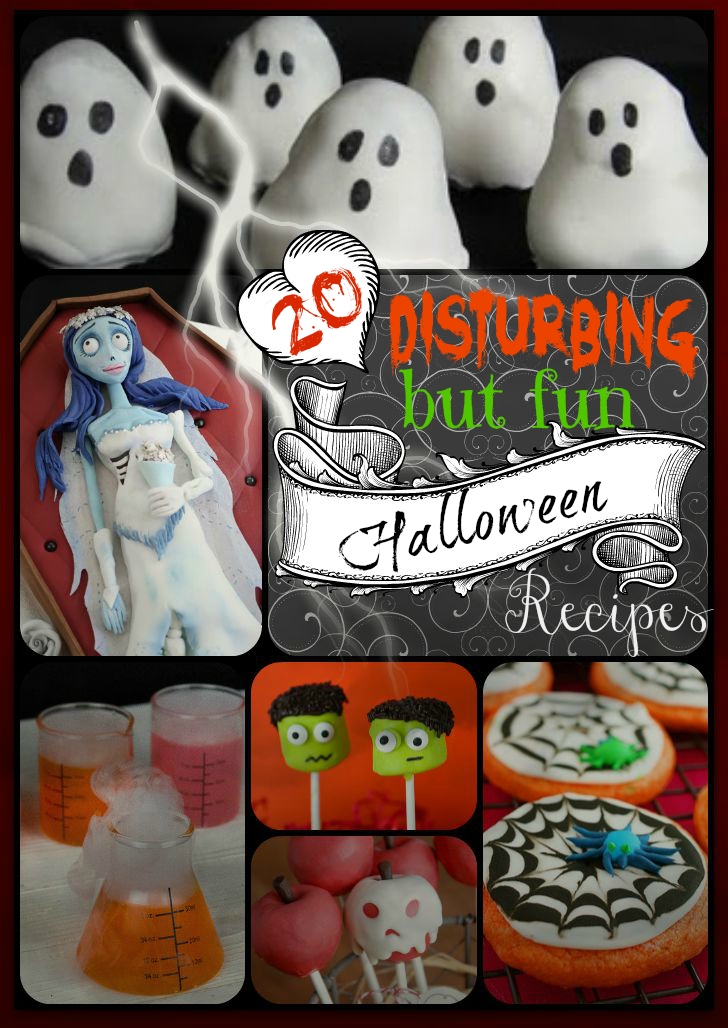 20 Disturbing but fun Halloween recipes