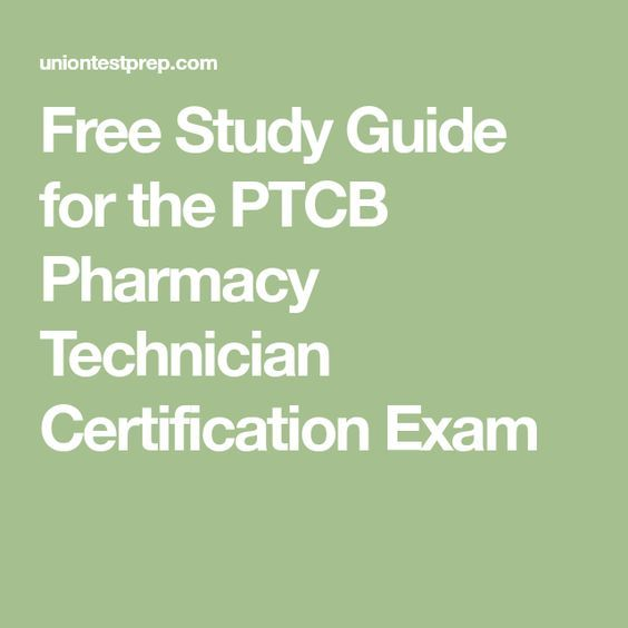 Free Study Guide For The PTCB Pharmacy Technician