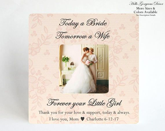 Mother Of The Bride Picture Frame Gift To Mom From Daughter On Wedding Day Today