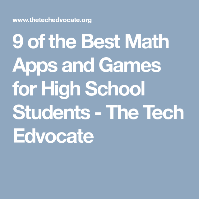 9 of the Best Math Apps and Games for High School Students