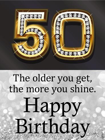 You Shine Happy 50th Birthday Card Birthday Greeting Cards By Davia Happy 50th Birthday Happy Birthday Wishes Images 50th Birthday Cards