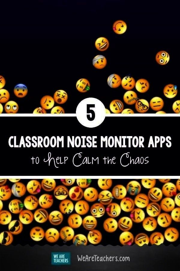 Apps to Help Calm the Chaos - -5 Classroom Noise Monitor Apps to Help Calm the Chaos