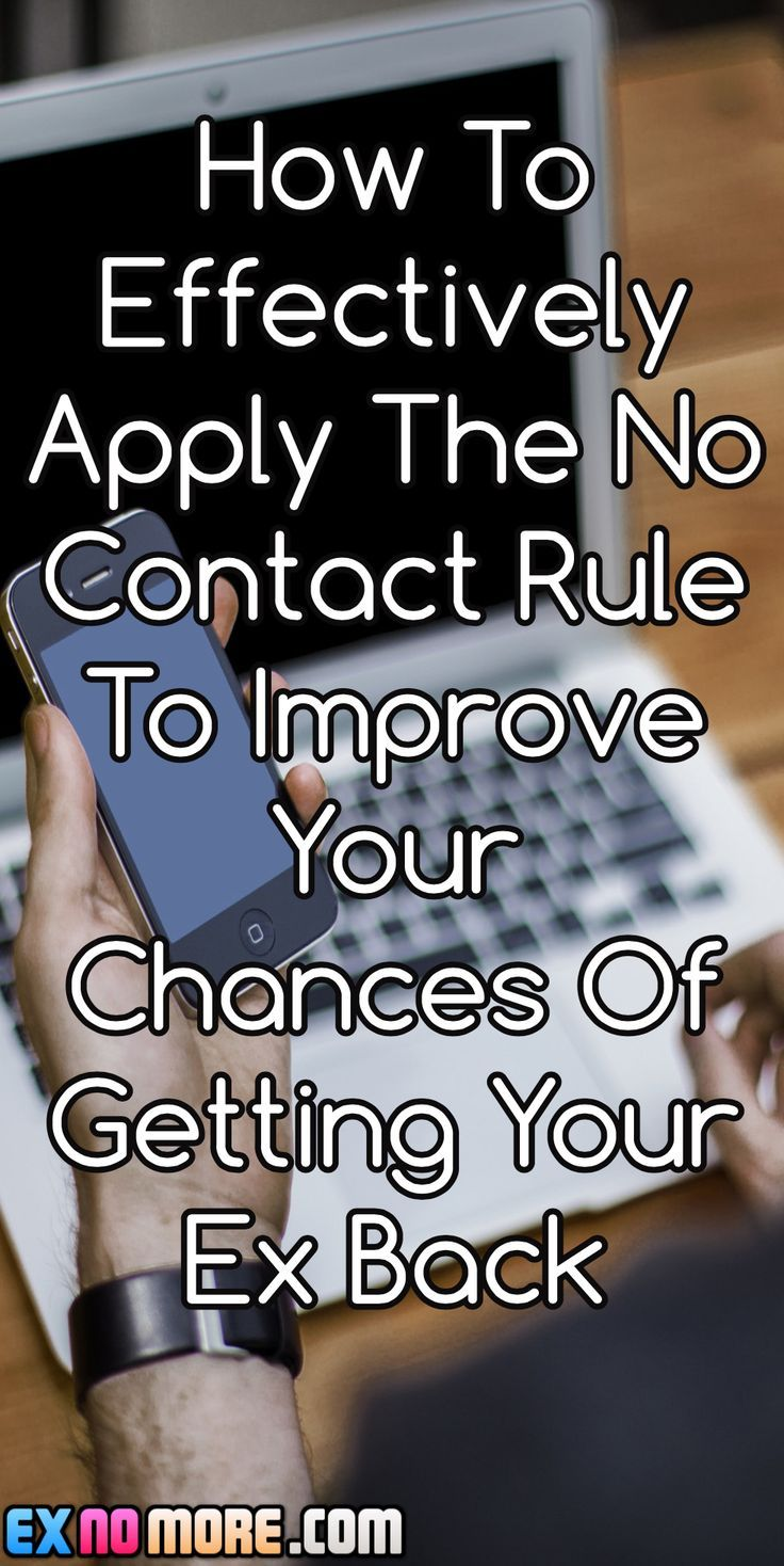 How to effectively apply the no contact rule to improve