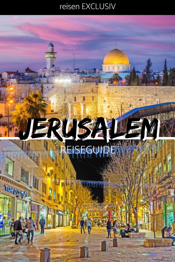 Reise Tipps Jerusalem Reisen Exclusiv Reisen Reiseziele Israel Reise