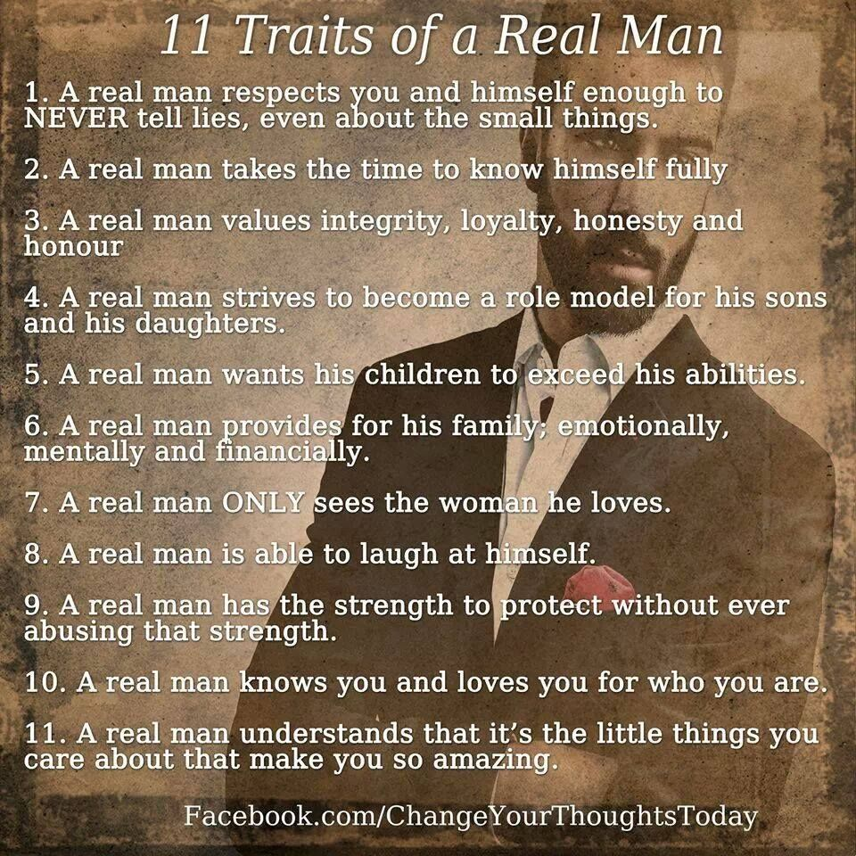 TRAITS OF A REAL MAN Real men quotes, Real man