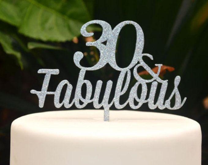 30 Fabulous Birthday Cake Topper 30th Birthday Cake Topper