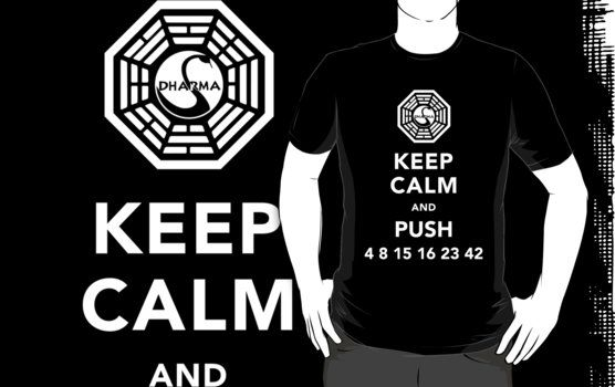 Keep Calm And Push 4 8 15 16 23 42 Slim Fit T Shirt T Shirt
