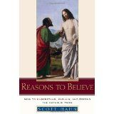 Reasons to Believe: How to Understand, Explain, and Defend the Catholic Faith (Hardcover)By Scott Hahn