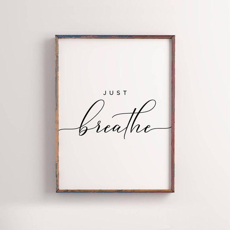 Just Breathe Printable Home Decor Office Decor
