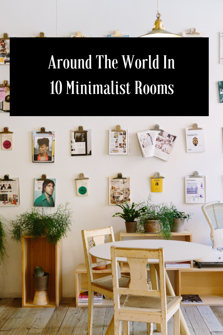 Travel Around The World Through The Eyes Of 10 Minimalist Rooms And Get Some Travel Themed Decor Inspirat Minimalist Room World Travel Decor Travel Themed Room