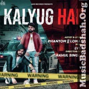 Kalyug Hai 2020 Indian Pop Mp3 Songs Download In 2020 Mp3 Song Mp3 Song Download Pop Mp3