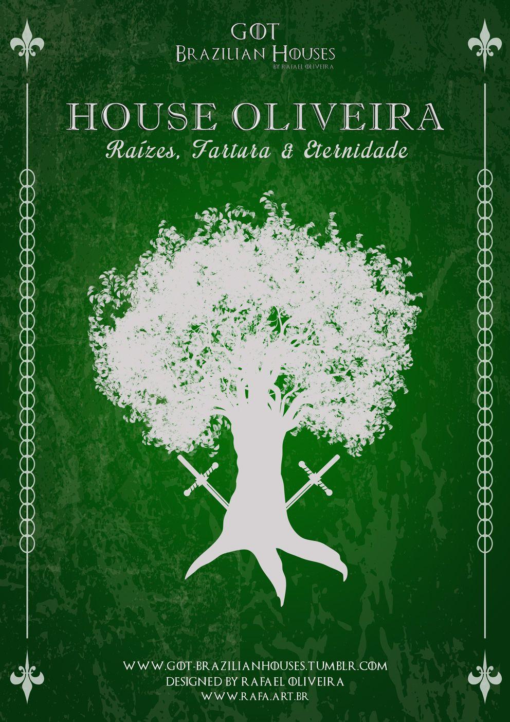 House Oliveira Familia De Grande Poder Gosta De Manter Suas