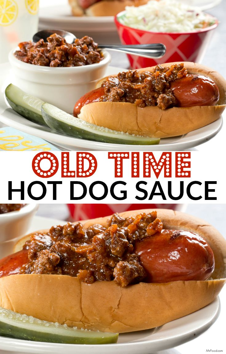 Old Time Hot Dog Sauce Recipe Hot dogs, Summer and Sauces
