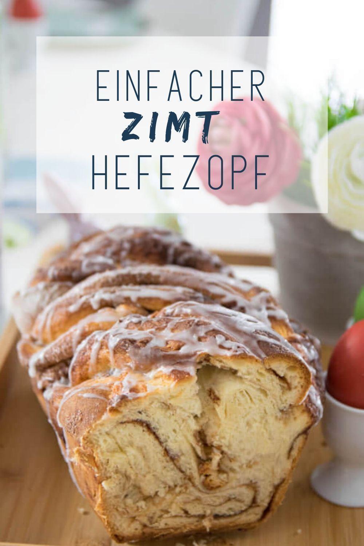 Der perfekte Zimt Hefezopf zum Oster Sekt Frühstück - Einfach Malene #foodwithloverezepte