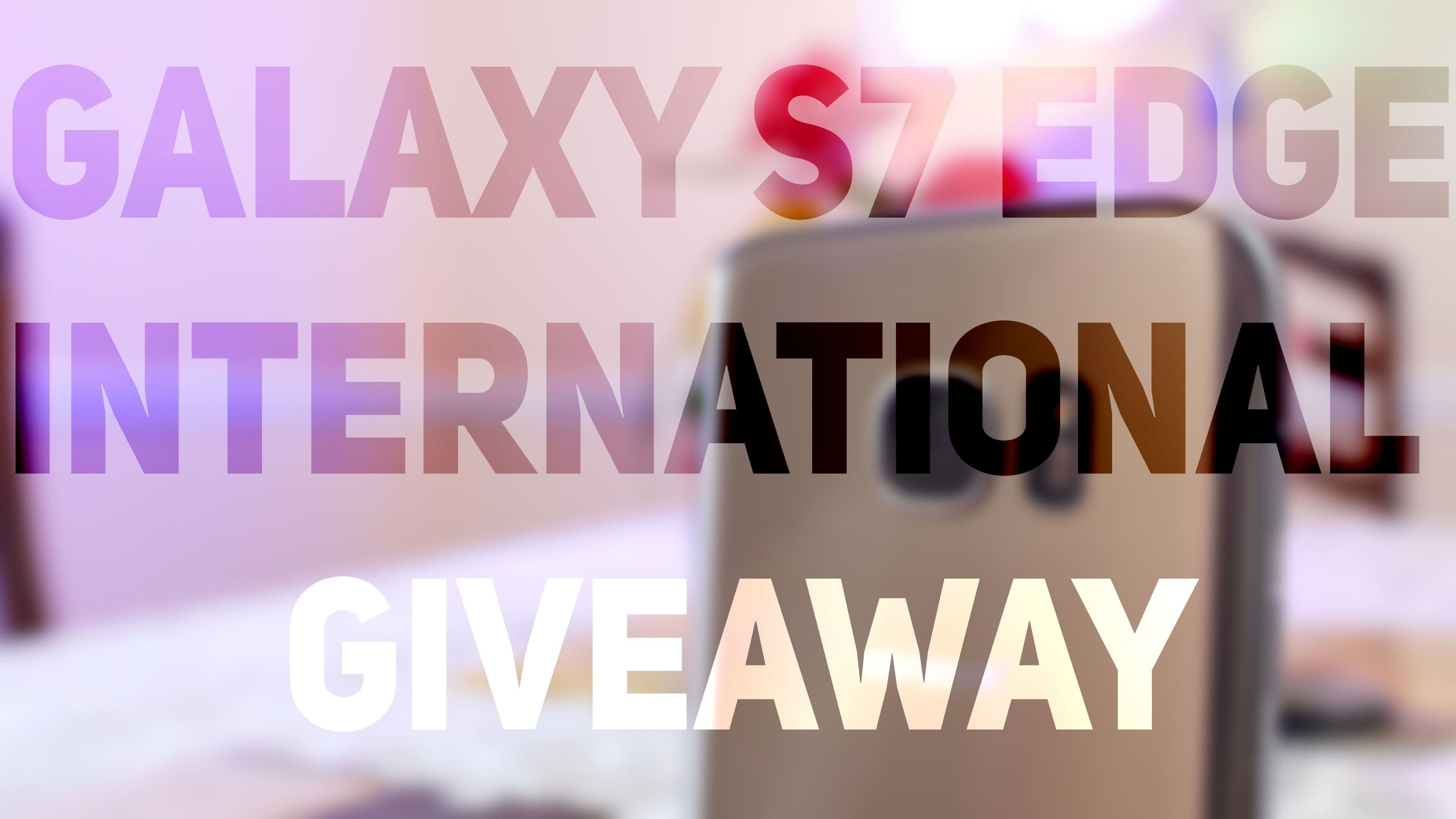Samsung Galaxy S7 Edge International Giveaway. Giveaway End : August 17, 2016. Enter Here To Win : https://wn.nr/8wkE6n
