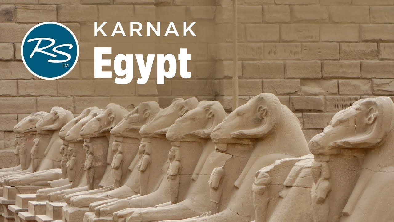 Luxor Egypt The Karnak Temple Complex Rick Steves Europe Travel Gui In 2020 Europe Travel Guide Europe Travel Expedia Travel