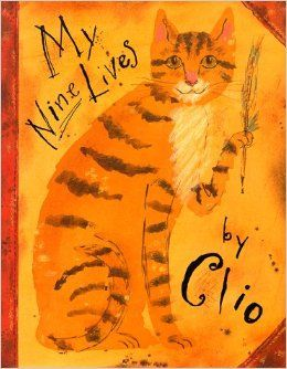 My Nine Lives By Clio: Marjorie Priceman: 9780689811357: Amazon.com: Books