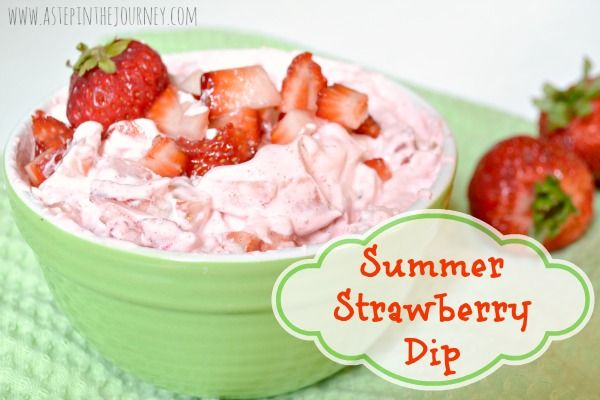 Perfect strawberry dip for summer & ONLY 3 ingredients from http://www.astepinthejourney.com
