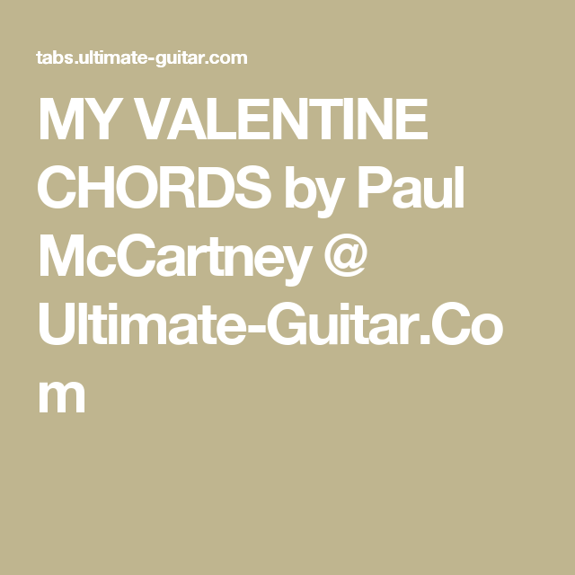 My Valentine Chords By Paul Mccartney Ultimate Guitar Music