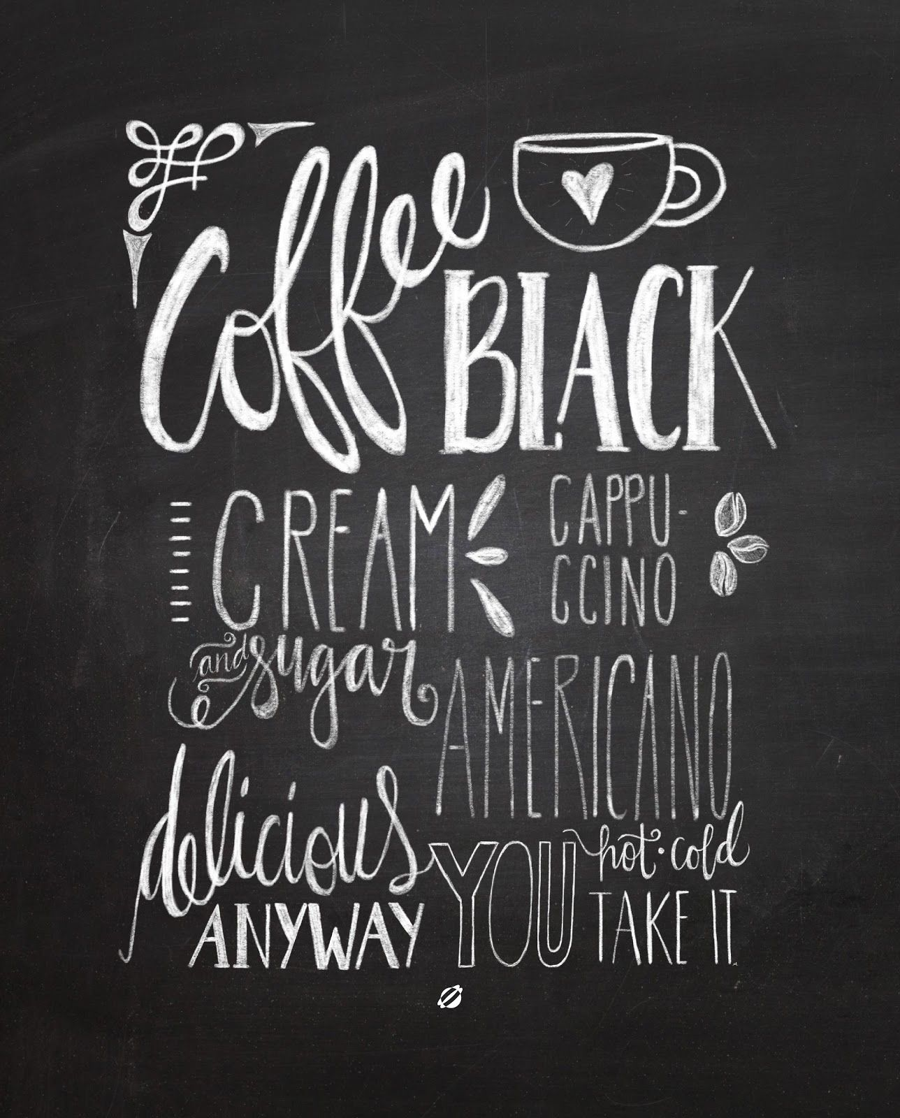 Free Printable Coffee Quotes: LostBumblebee ©2014 Chalkboard Coffee Handlettered By