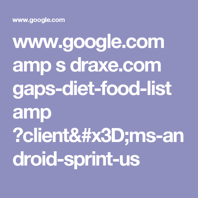www.google.com amp s draxe.com gaps-diet-food-list amp ?client=ms-android-sprint-us