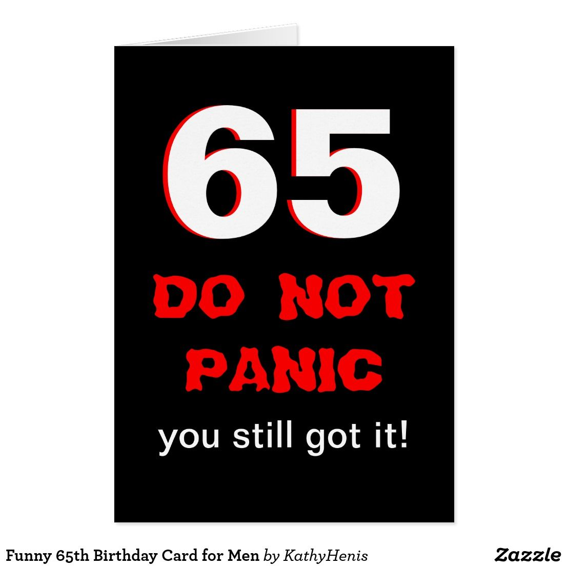 Funny 65th Birthday Card for Men | Zazzle.| Funny Greeting