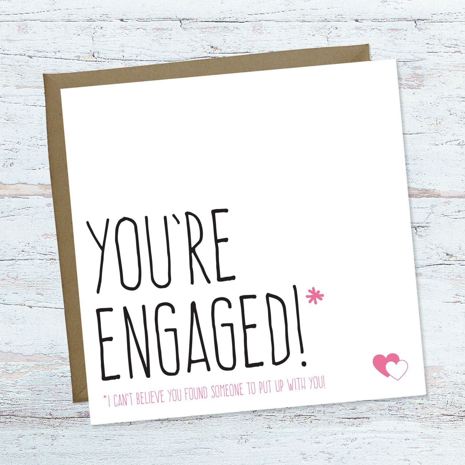 Funny engagement card Best friend engagement card You re engaged