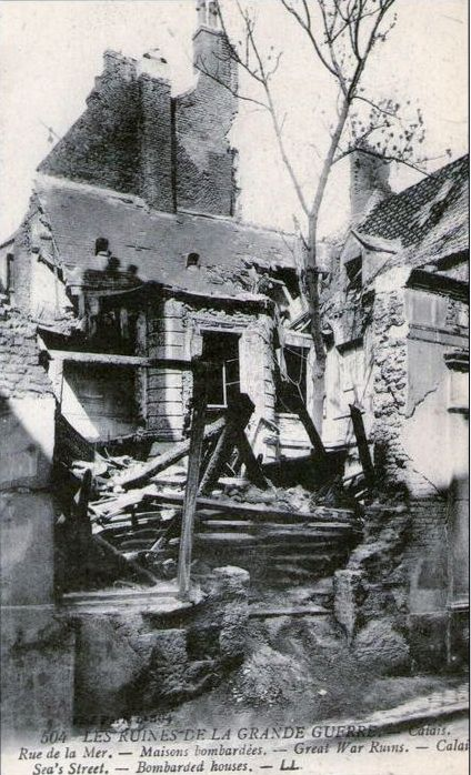 WWI, Calais, Bombarded houses.