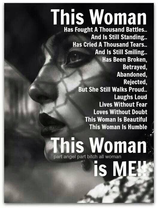 This woman is me! Inspirational quotes