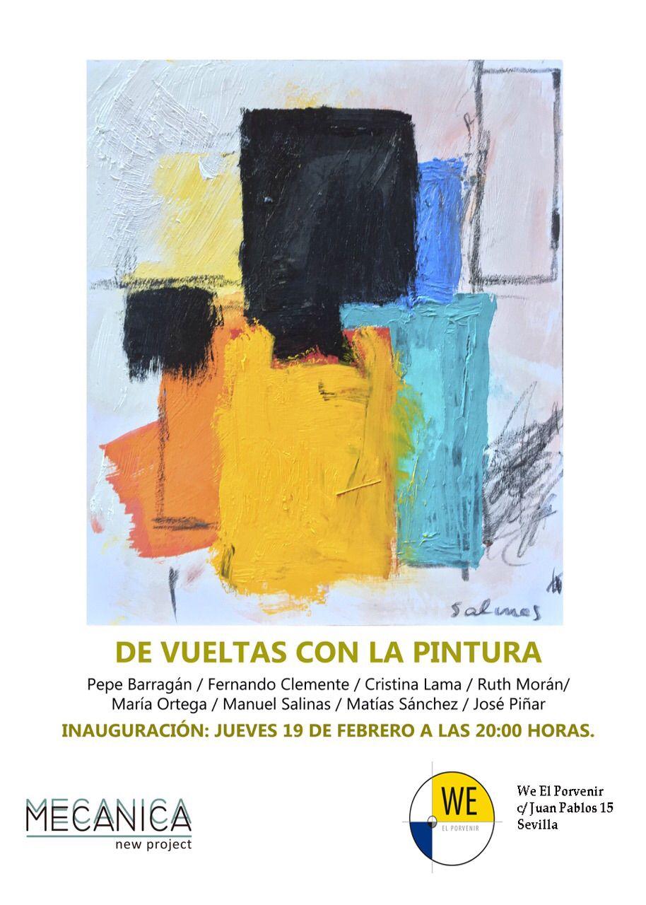 """Exposición de arte """"De vuelta con la pintura"""" en We el porvenir"""