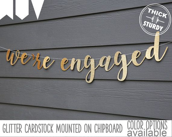 we're engaged banner, Engagement party, gold glitter party decorations, cursive banner