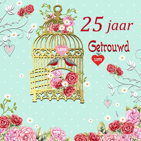 Geliefde 25 Jaar Huwelijk Felicitaties - ARCHIDEV #HW77