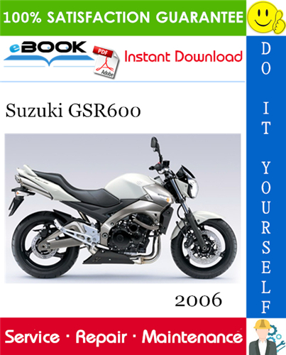 2006 Suzuki Gsr600 Motorcycle Service Repair Manual Repair Manuals Suzuki Repair