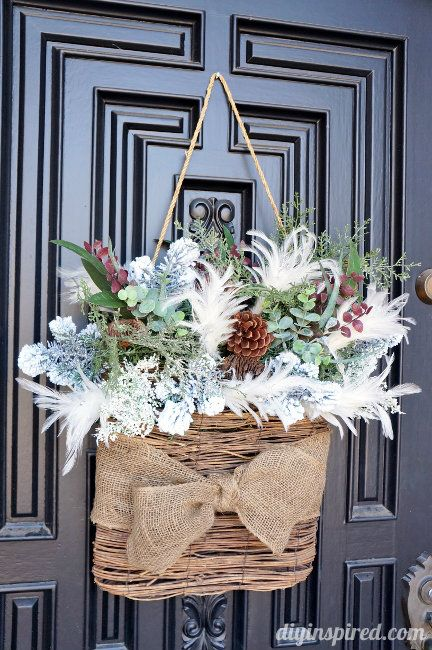 Winter Door Decor Add Greenery To A Basket Or Other Item That Can Hang On The Front