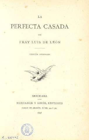 La perfecta casada barcelona 1898 fray luis de le n 1527 1591 pinterest - La perfecta casada ...