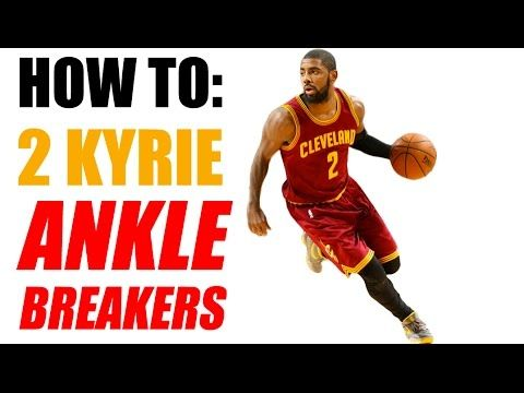 How To 2 Kyrie Irving Ankle Breakers Nba Crossovers