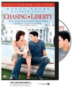 Chasing Liberty. Another favorite of mine.