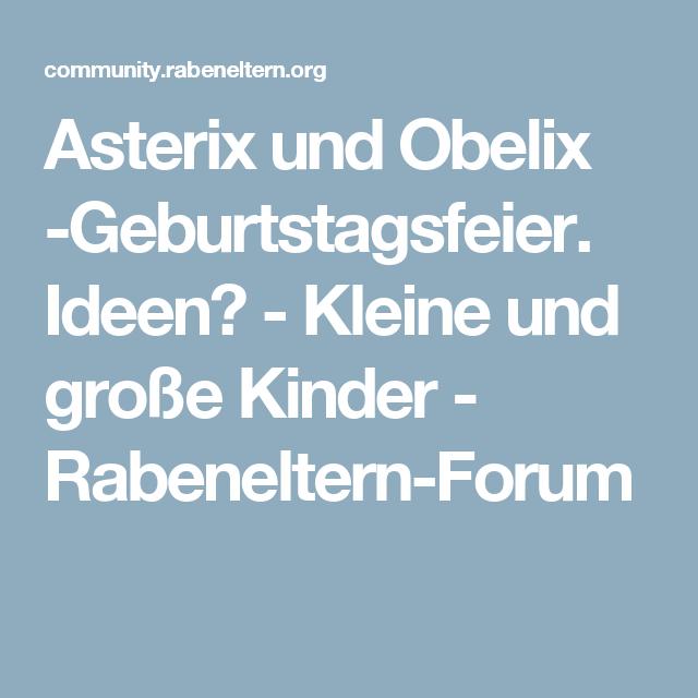 Asterix Und Obelix Geburtstagsfeier Ideen Kleine Und Große