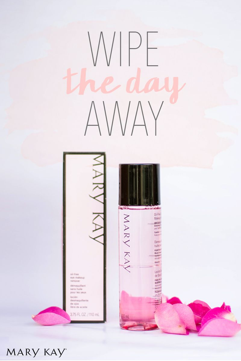 After Party Before Bed Use Mary Kay Oil Free Eye Makeup Remover To Gently Remove Eye Makeup All You Re Lef Mary Kay Eyes Mary Kay Makeup Mary Kay Marketing