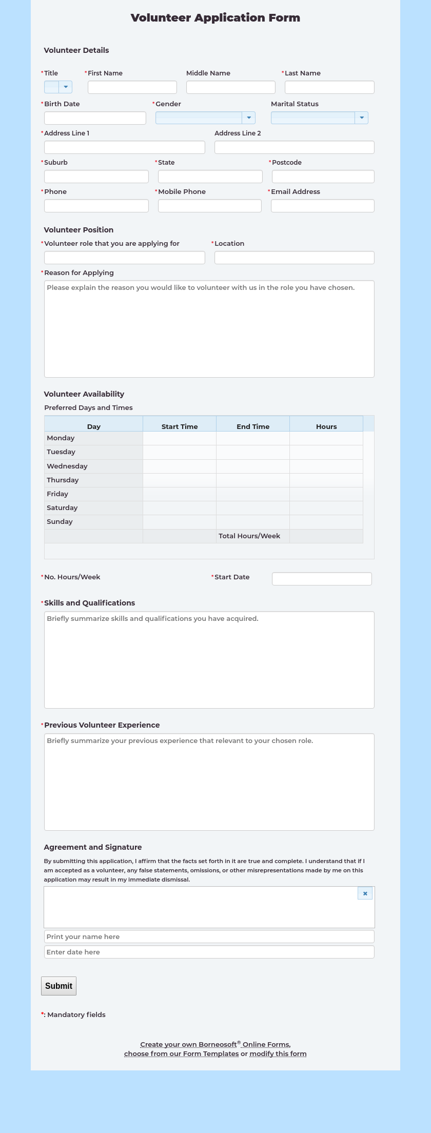 Easy To Customize Online Volunteer Application Form Use This Form To Collect Personal Information And Time Volunteer Application Application Form Application