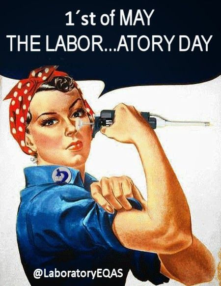 Happy Labor Day to all medical laboratory professionals. Keep on doing valuable work for all mankind.