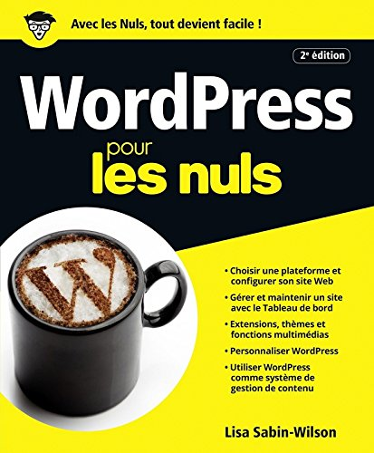 Wordpress Pour Les Nuls Grand Format 2e Edition Francais Ebook Pdf Free Reading Pdf Download