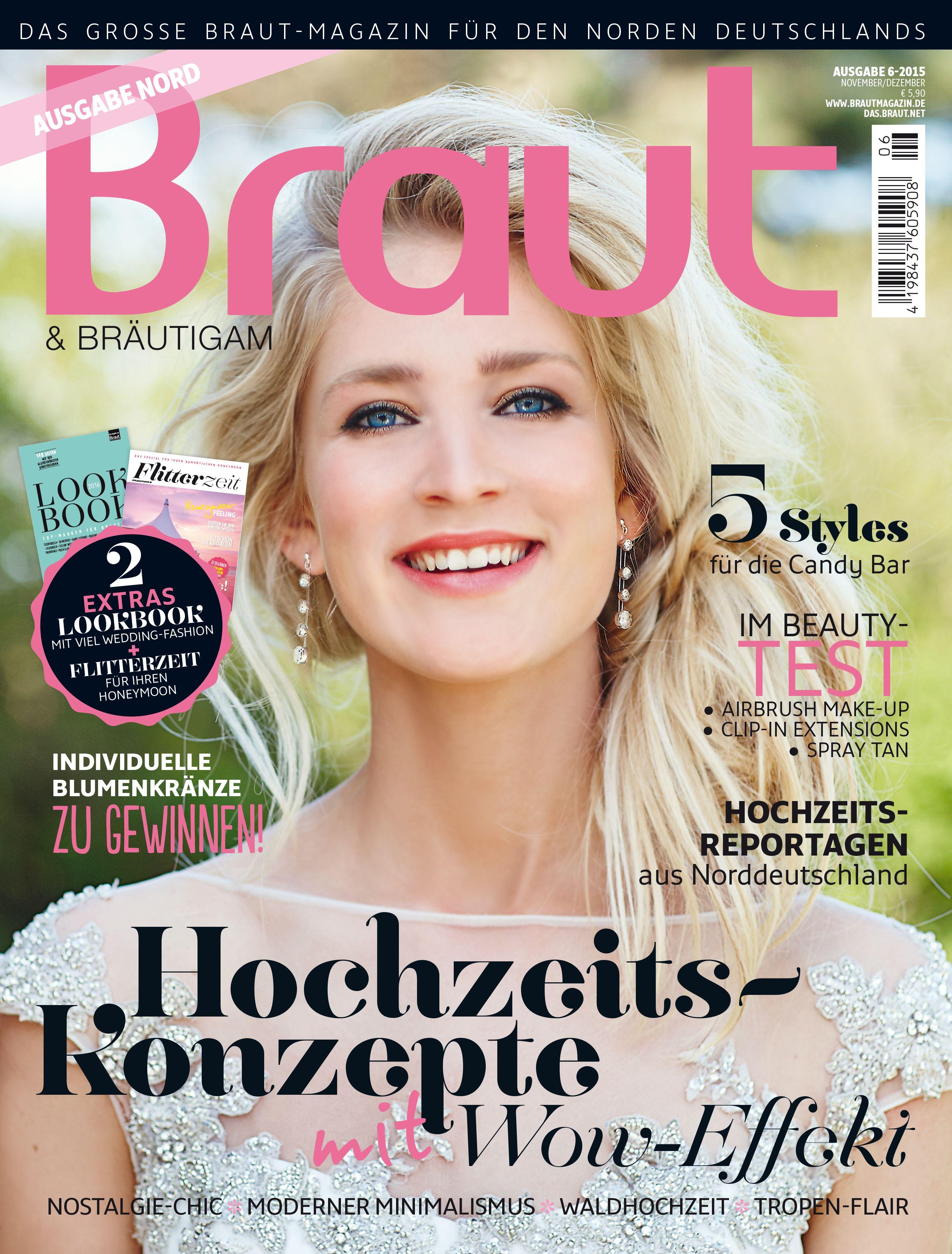Ausgabe 6-2015 #Brautmagazin #Hochzeitsmagazin #Brautmode #Hochzeitsmode #Hochzeit #Inspiration