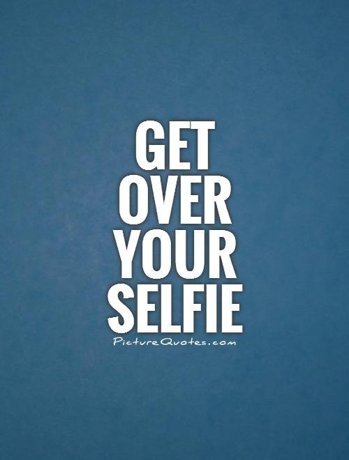 Best Inspirational Selfie Vain Quotes Quotes Love Selfie Quotes