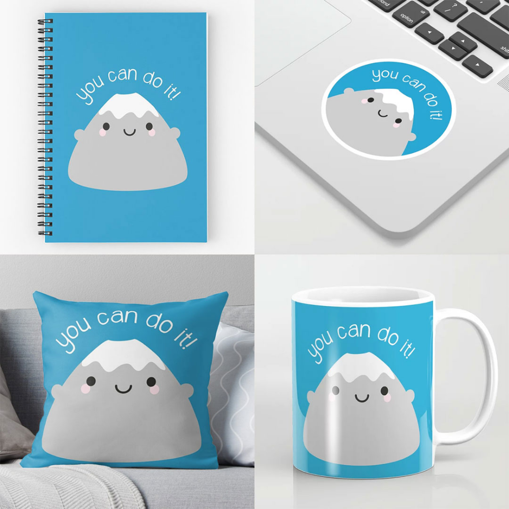 'You Can Do It!' Mt Fuji - Kawaii Motivation at Society6, Redbubble & Zazzle - Asking For Trouble
