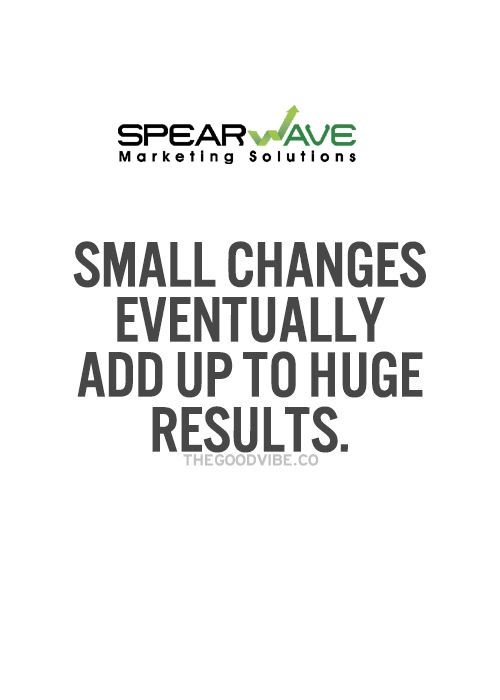 Exceptionnel Small Changes Eventually Add Up To HUGE Results. #Quote #motivationalquote  #motivationalthoughts