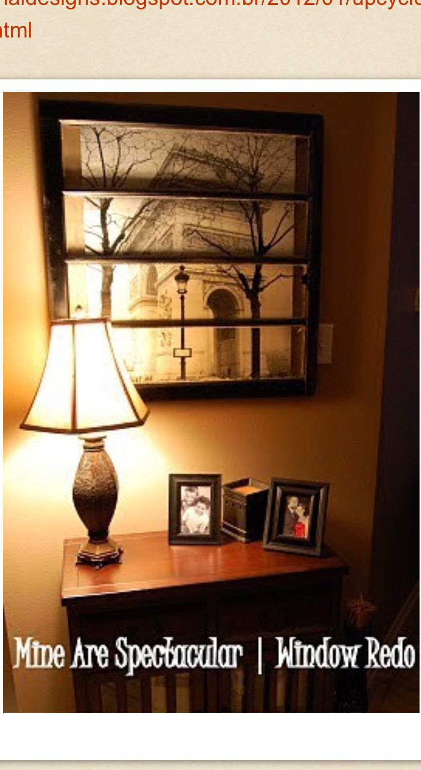 Old window decor  pin by denise de o menezes on home decor indoor  pinterest